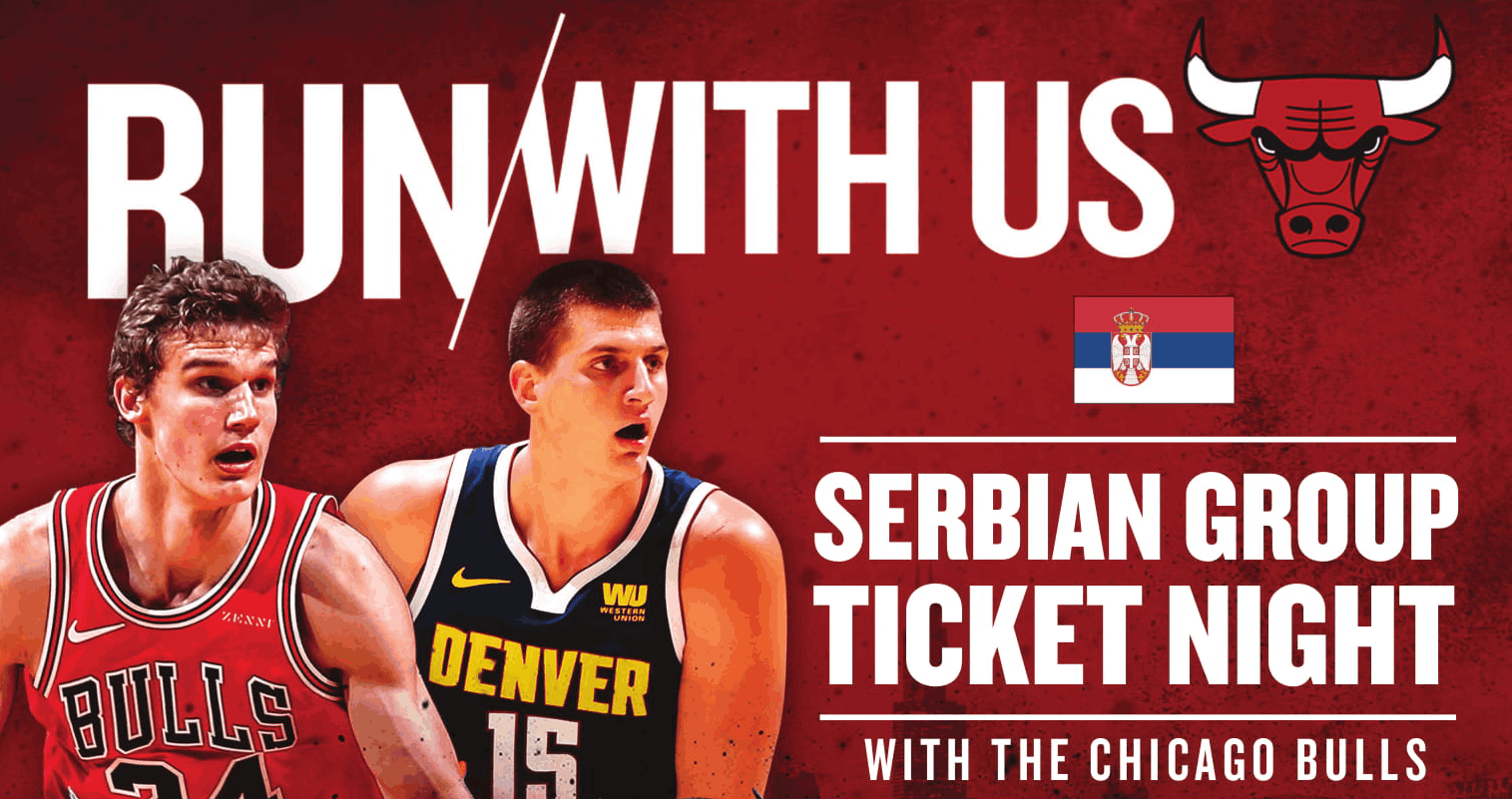 uk availability 9b2f7 6a916 Serbian Group Ticket Night with the Chicago Bulls! - Balkan ...